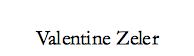Valentine Zeler